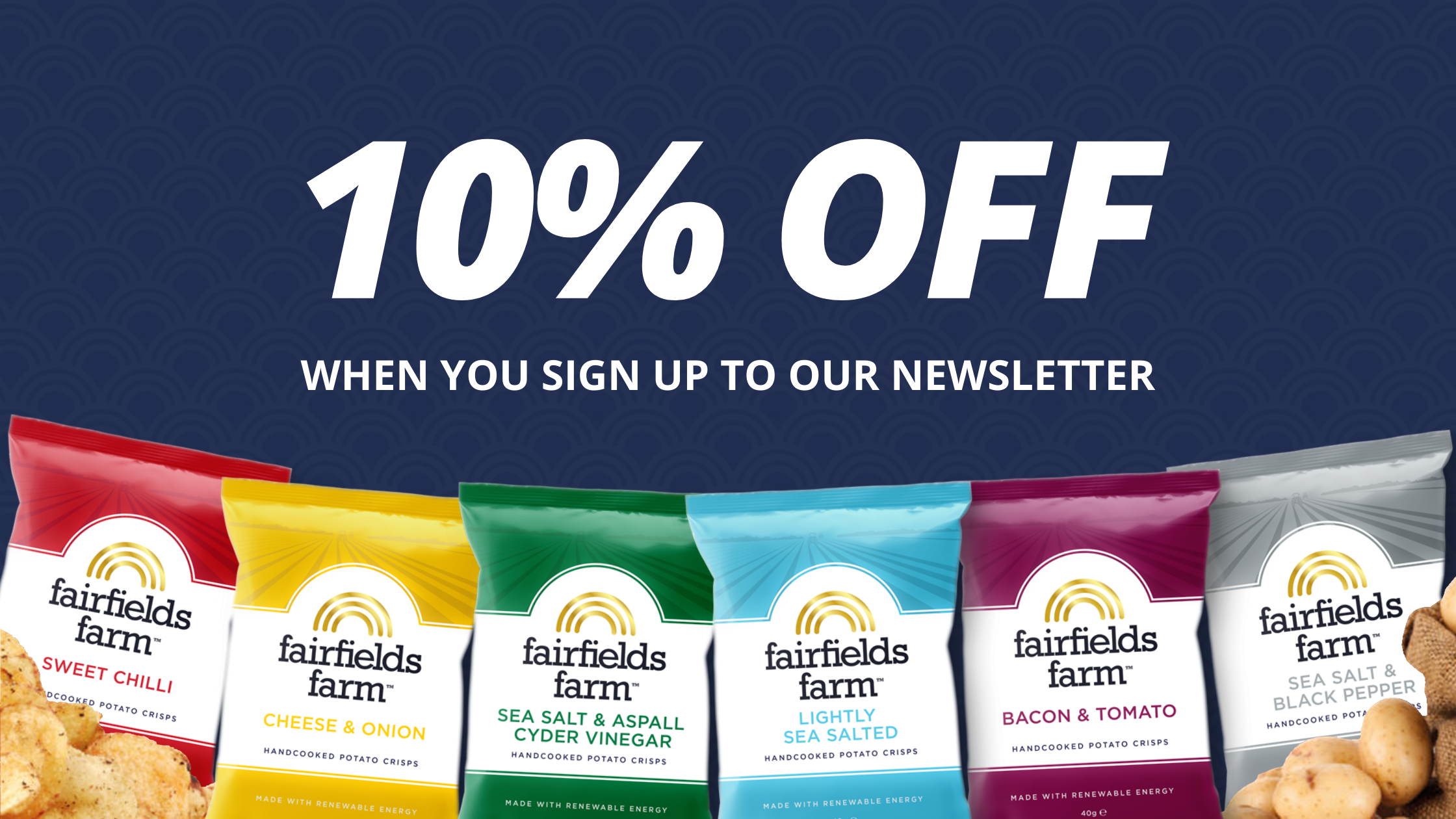 Take 10% off your order when you join our newsletter